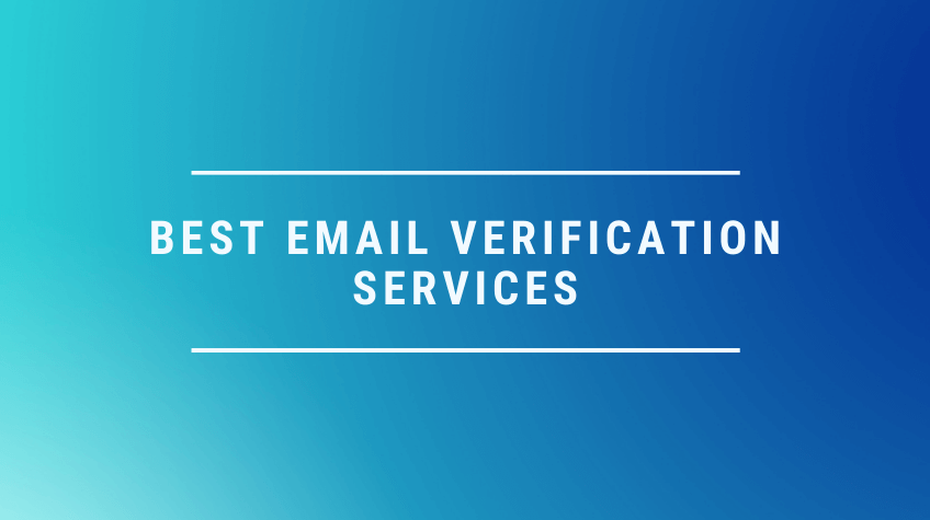 Top 10 Email Verification And Validation Services In 2021